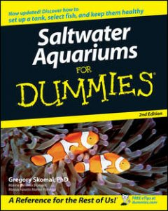 Gregory Skomal - Saltwater Aquariums For Dummies