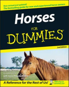 Janice Posnikoff - Horses For Dummies