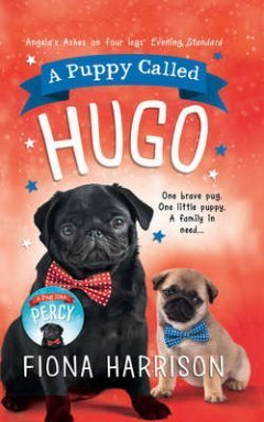 Fiona Harrison - A Puppy Called Hugo
