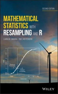 Tim Hesterberg - Mathematical Statistics with Resampling and R