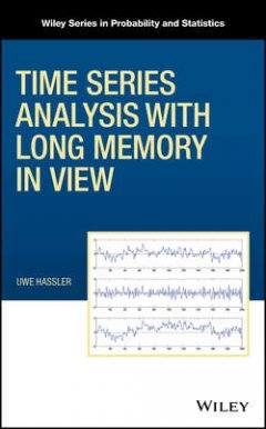 Uwe Hassler - Time Series Analysis with Long Memory in View