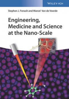 Marcel Van de Voorde - Engineering, Medicine and Science at the Nano-Scale
