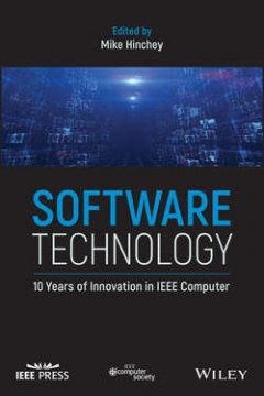 Mike Hinchey - Software Technology. 10 Years of Innovation in IEEE Computer