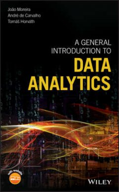 Andre Carvalho - A General Introduction to Data Analytics