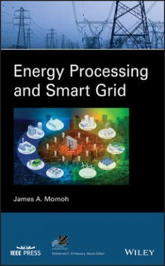 James Momoh - Energy Processing and Smart Grid