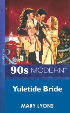 Mary Lyons - Yuletide Bride