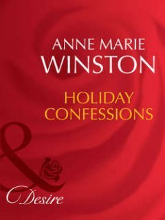 Anne Winston - Holiday Confessions