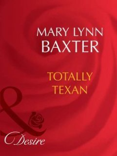Mary Baxter - Totally Texan