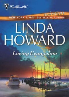 Linda Howard - Loving Evangeline